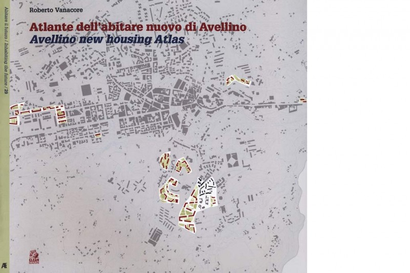 Housing in Campania, all'Università di Salerno si presenta l'Atlante dell'Abitare nuovo di Avellino di Roberto Vanacore